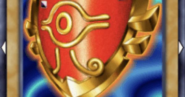【遊戯王デュエルリンクス】千年の盾の評価と入手方法