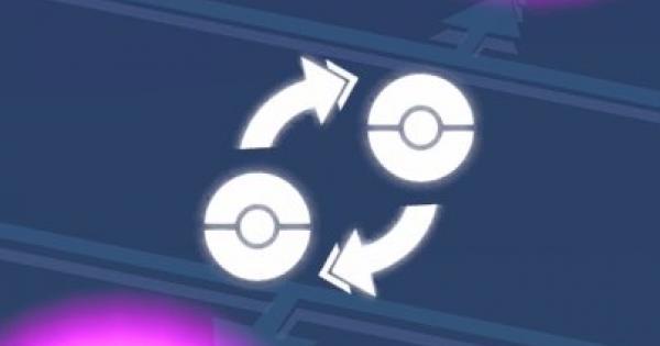 【ポケモンGO】トレードにおすすめのポケモン!メダルを進めることが可能?