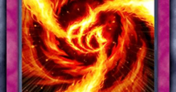 【遊戯王デュエルリンクス】炎渦の胎動の評価と入手方法