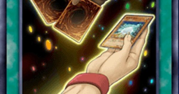 【遊戯王デュエルリンクス】調和の宝札の評価と入手方法