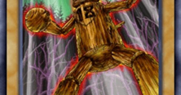 【遊戯王デュエルリンクス】大木人18の評価と入手方法