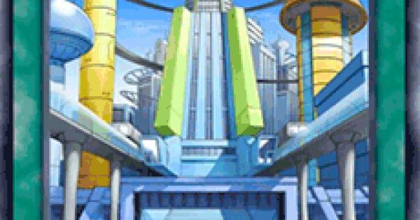 【遊戯王デュエルリンクス】摩天楼2-ヒーローシティの評価と入手方法