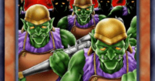 【遊戯王デュエルリンクス】ゴブリン突撃部隊の評価と入手方法
