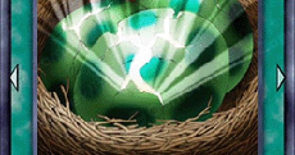 【遊戯王デュエルリンクス】孵化の評価と入手方法