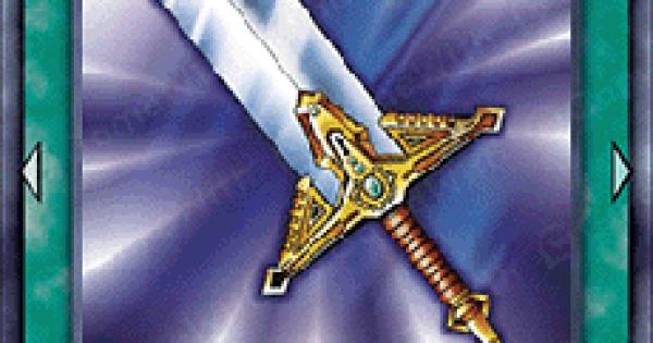 【遊戯王デュエルリンクス】伝説の剣の評価と入手方法