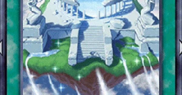 【遊戯王デュエルリンクス】天空の泉の評価と入手方法