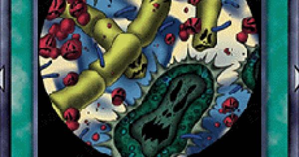【遊戯王デュエルリンクス】細菌感染の評価と入手方法