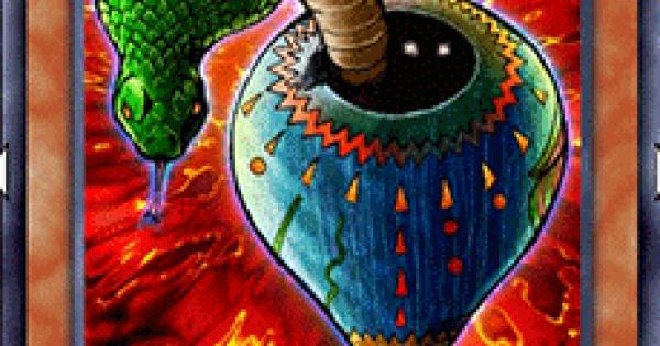 【遊戯王デュエルリンクス】スネークポットの評価と入手方法