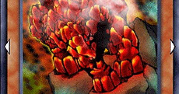 【遊戯王デュエルリンクス】灼岩魔獣の評価と入手方法