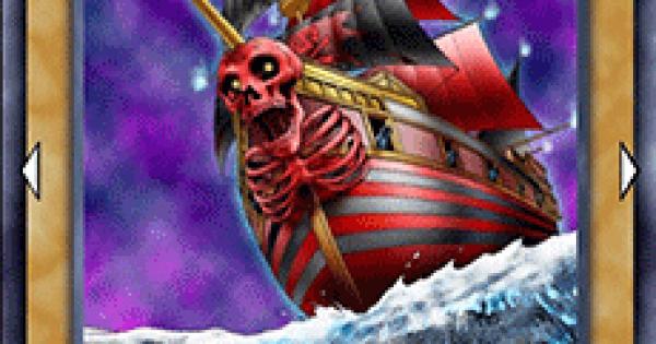 【遊戯王デュエルリンクス】海賊船スカルブラッド号の評価と入手方法