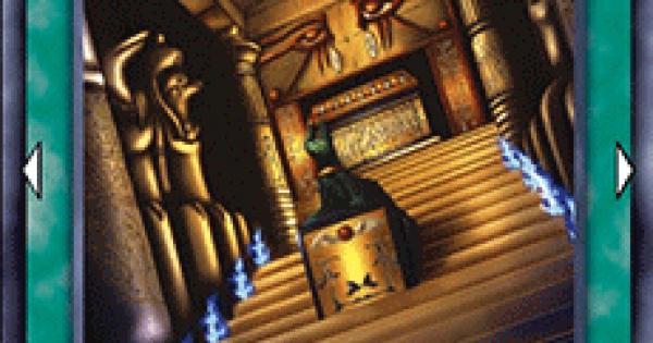 【遊戯王デュエルリンクス】王家の神殿の評価と入手方法