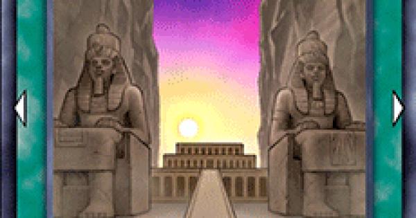 【遊戯王デュエルリンクス】ネクロバレーの祭殿の評価と入手方法