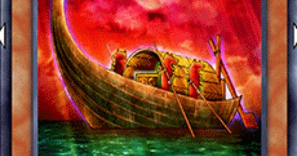 【遊戯王デュエルリンクス】黄泉へ渡る船の評価と入手方法