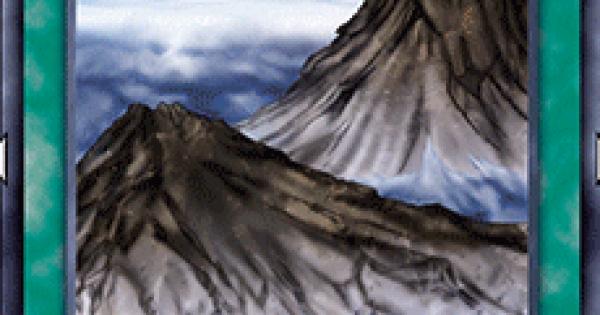 【遊戯王デュエルリンクス】山の評価と入手方法