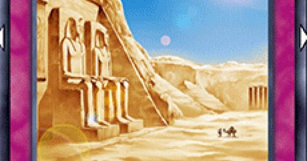 【遊戯王デュエルリンクス】砂漠の光の評価と入手方法