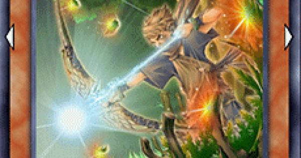【遊戯王デュエルリンクス】深緑の魔弓使いの評価と入手方法