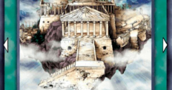 【遊戯王デュエルリンクス】天空の聖域の評価と入手方法