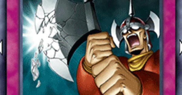 【遊戯王デュエルリンクス】罅割れゆく斧の評価と入手方法