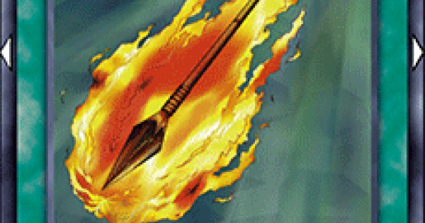 【遊戯王デュエルリンクス】灼熱の槍の評価と入手方法
