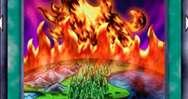 【遊戯王デュエルリンクス】燃えさかる大地の評価と入手方法