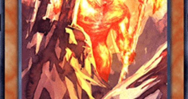 【遊戯王デュエルリンクス】嚇灼の魔神の評価と入手方法