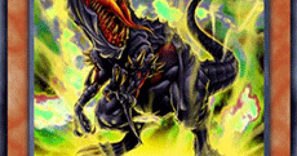 【遊戯王デュエルリンクス】暗黒恐獣の評価と入手方法