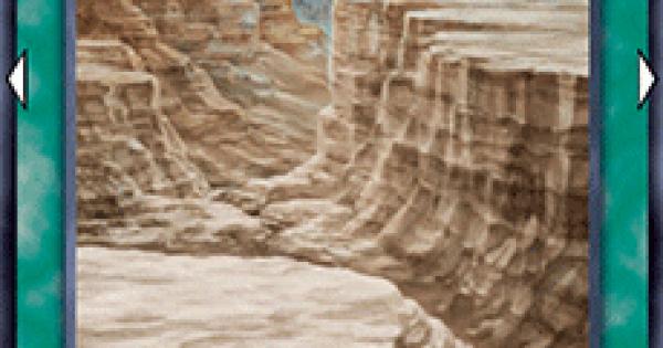 【遊戯王デュエルリンクス】断層地帯の評価と入手方法