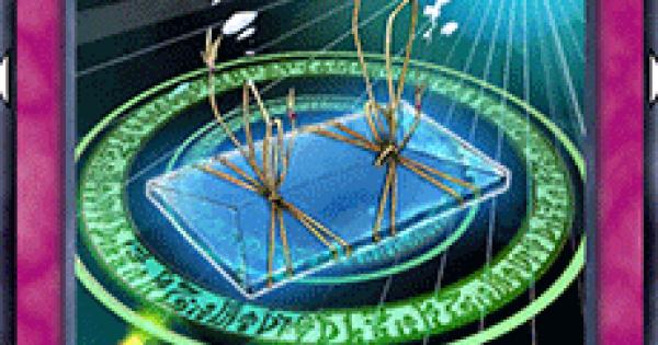 【遊戯王デュエルリンクス】儀式降臨封印の書の評価と入手方法