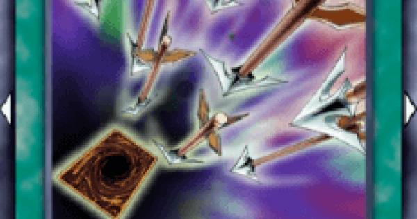 【遊戯王デュエルリンクス】封魔の矢の評価と入手方法