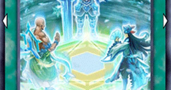 【遊戯王デュエルリンクス】氷結界の三方陣の評価と入手方法