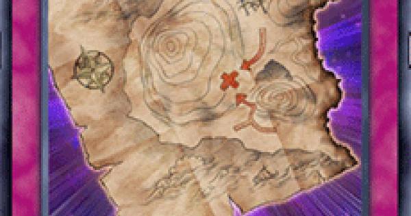【遊戯王デュエルリンクス】埋蔵金の地図の評価と入手方法