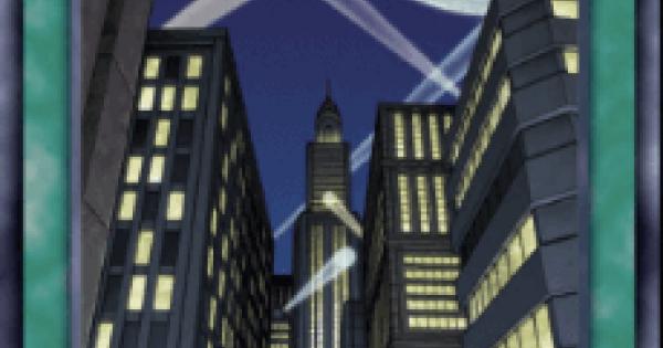 【遊戯王デュエルリンクス】摩天楼スカイスクレイパーの評価と入手方法