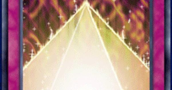 【遊戯王デュエルリンクス】光のピラミッドの評価と入手方法