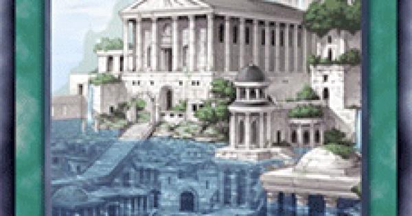 【遊戯王デュエルリンクス】忘却の都レミューリアの評価と入手方法