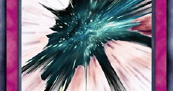 【遊戯王デュエルリンクス】宇宙の収縮の評価と入手方法