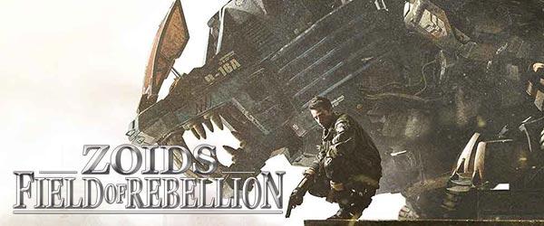 ゾイド フィールドオブリベリオン(ZOIDS FIELD OF REBELLION)