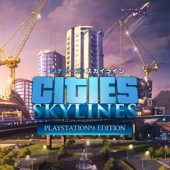 シティーズ:スカイライン PlayStation®4 Edition