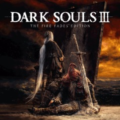 DARK SOULS Ⅲ THE FIRE FADES EDITION